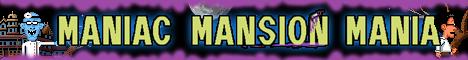 Maniac Mansion Mania Banner