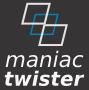 ManiacTwister